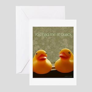 You Had Me At Quack Greeting Cards (Pk of 10)