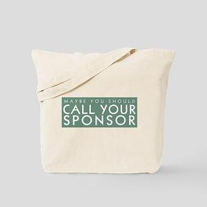 Call Your Sponsor Tote Bag