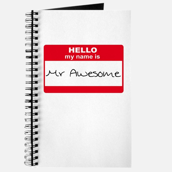 My Name Is Mr Awesome Journal