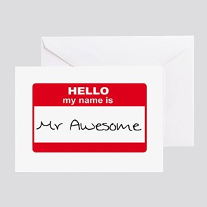My Name Is Mr Awesome Greeting Card