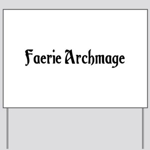 Faerie Archmage Yard Sign