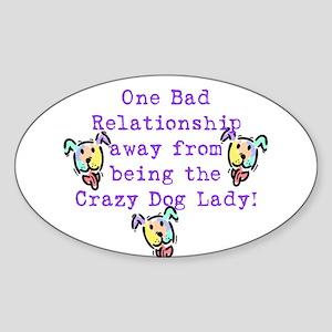 Crazy Dog Lady Oval Sticker