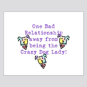 Crazy Dog Lady Small Poster