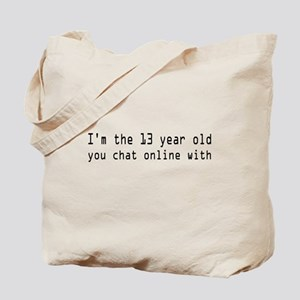 Im The 13 Year Old Tote Bag