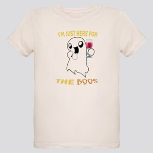 Just here for the boos T-Shirt