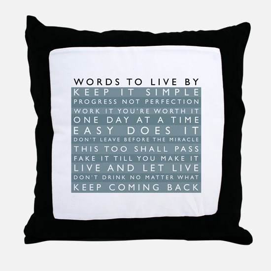 Words to Live By Throw Pillow