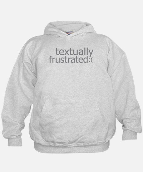 textually frustrated Hoodie