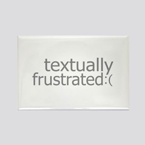 textually frustrated Rectangle Magnet