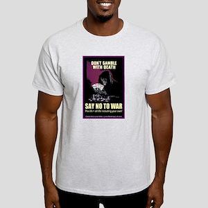 Say no to war Ash Grey T-Shirt