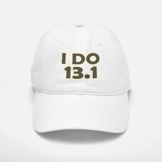 I Do 13.1 Baseball Baseball Cap