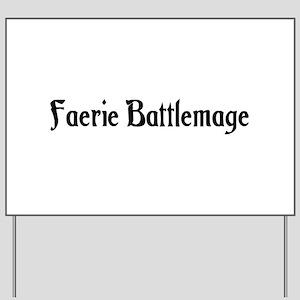 Faerie Battlemage Yard Sign