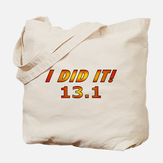 I Did It! 13.1 Tote Bag