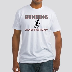 Running Cheaper Than Therapy Fitted T-Shirt