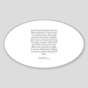 EXODUS 32:1 Oval Sticker