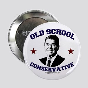 "Old School Conservative 2.25"" Button"