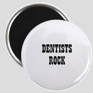 DENTISTS ROCK Magnet