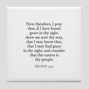 EXODUS  33:13 Tile Coaster