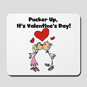 Pucker Up Valentine Mousepad