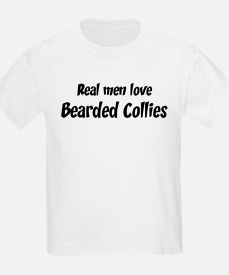 Men have Bearded Collies T-Shirt