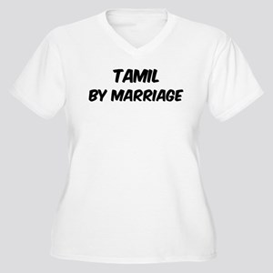 Tamil by marriage Women's Plus Size V-Neck T-Shirt