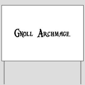 Gnoll Archmage Yard Sign