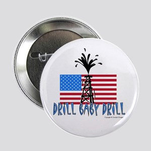 "Drill Baby Drill 2.25"" Button"
