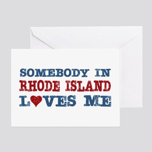 Somebody in Rhode Island Loves Me Greeting Card