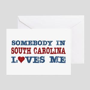 Somebody in South Carolina Loves Me Greeting Card