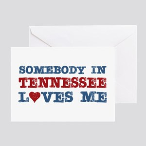 Somebody in Tennessee Loves Me Greeting Card
