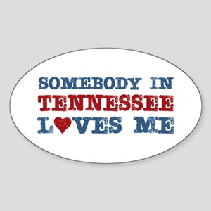 Somebody in Tennessee Loves Me Oval Sticker