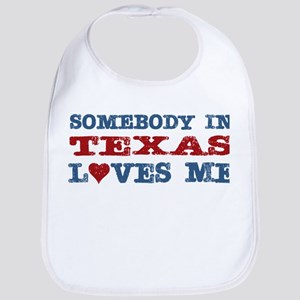 Somebody in Texas Loves Me Bib