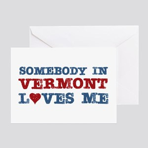 Somebody in Vermont Loves Me Greeting Card