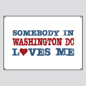 Somebody in Washington DC Loves Me Banner