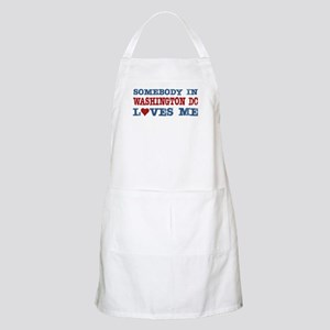 Somebody in Washington DC Loves Me BBQ Apron