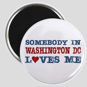 Somebody in Washington DC Loves Me Magnet