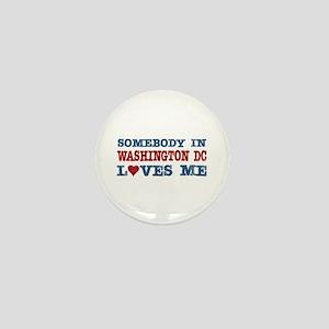 Somebody in Washington DC Loves Me Mini Button