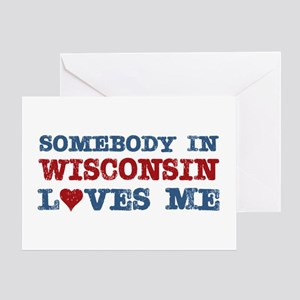 Somebody in Wisconsin Loves Me Greeting Card