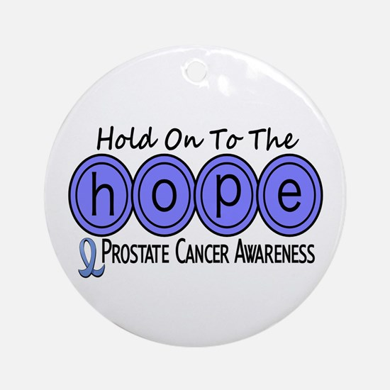 HOPE Prostate Cancer 6 Ornament (Round)