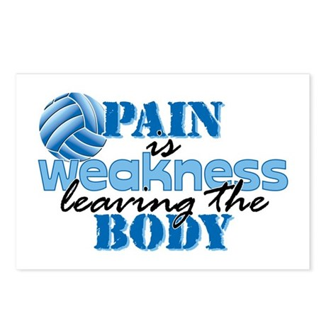 Pain is weakness vball Postcards (Package of 8)
