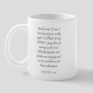 EXODUS  34:9 Mug