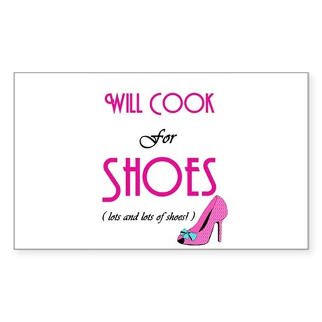 Cook For Shoes Rectangle Sticker