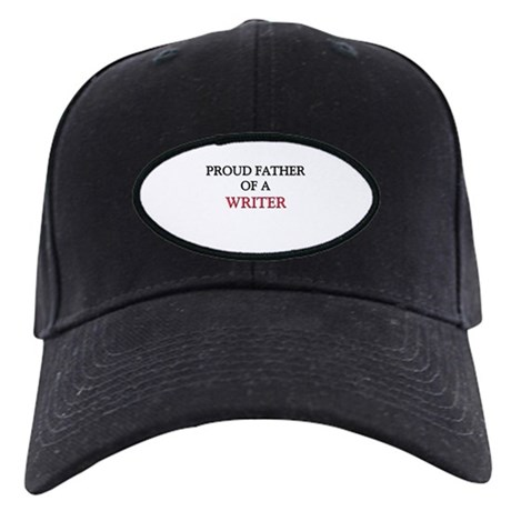 Proud Father Of A WRITER Black Cap