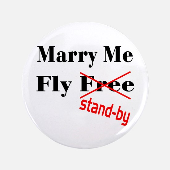 """Marry Me! 3.5"""" Button"""