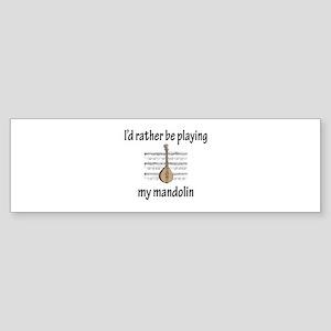 Playing My Mandolin Bumper Sticker