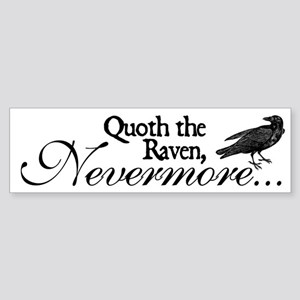 Raven Nevermore Bumper Sticker