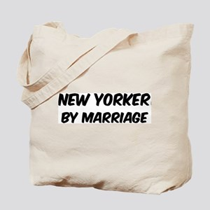 New Yorker by marriage Tote Bag