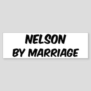 Nelson by marriage Bumper Sticker