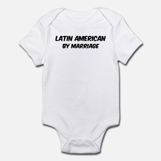 Latin American by marriage Infant Bodysuit