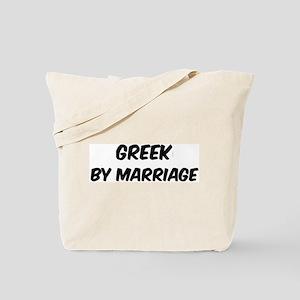 Greek by marriage Tote Bag