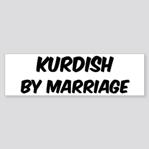 Kurdish by marriage Bumper Sticker